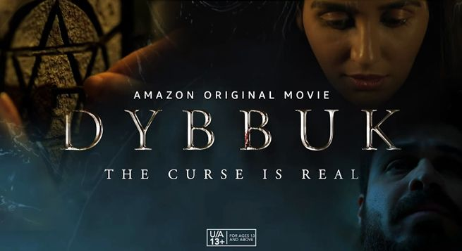'Dybbuk- The Curse is Real' to release Oct. 29 on Prime Video