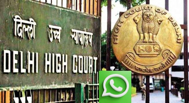 Delhi HC adjourns hearing on WhatsApp privacy policy