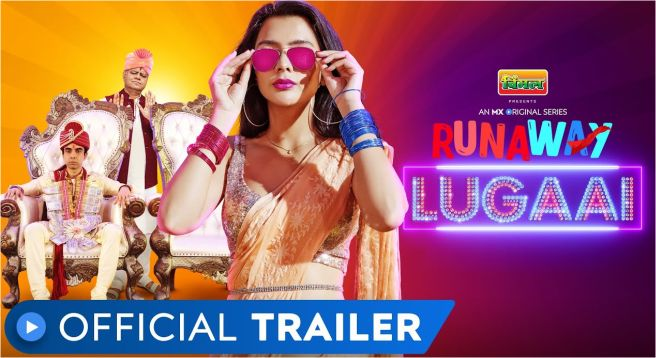 'Runaway Lugaai' to premiere on MX Player on May 18