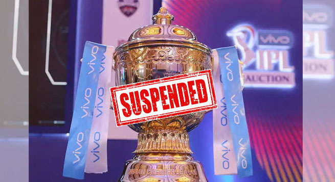 IPL '21 suspended as Covid cases reported in various teams