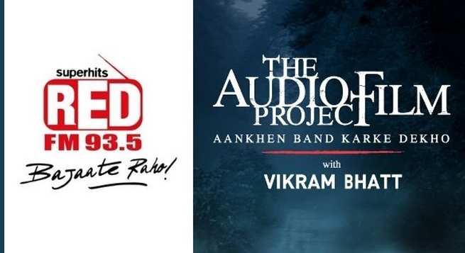 RED FM-Vikram Bhatt announce 'The Audio Film Project'